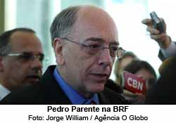 Pedro Parente na BRF - Foto: Jorge William / Ag. O Globo
